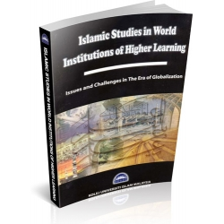 ISLAMIC STUDIES IN WORLD INSTITUTIONS OF HIGHER LEARNING