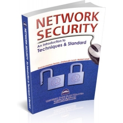 NETWORK SECURITY : AN INTRODUCTION TO TECHNIQUES & STANDARD