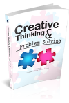 CREATIVE THINGKING & PROBLEM SOLVING
