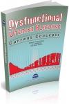 DYSFUNCTIONAL UTERINE BLEEDING : CURRENT CONCEPTS