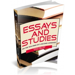 ESSAYS AND STUDIES ON THE TEACHING OF A SECOND LANGUAGE