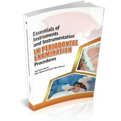 ESSENTIALS OF INSTRUMENTS AND INSTRUMENTATION IN PERIODONTAL EXAMINATION PROCEDURES