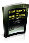 GOVERNANCE AND SHARIAH AUDIT IN ISLAMIC FINANCIAL INSTITUTIONS