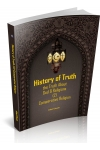 HISTORY OF TRUTH - THE TRUTH ABOUT GOD & RELIGIONS (2) COMPARATIVE RELIGION