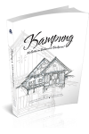 KAMPUNG : REFLECTION ON BALANCED IN DEVELOPMENT