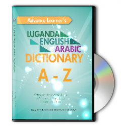 ADVANCE LEARNER'S LUGANDA - ENGLISH - ARABIC DICTIONARY A-Z