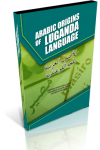 ARABIC ORIGINS OF LUGANDA LANGUAGE
