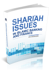 SHARI'AH ISSUES IN ISLAMIC BANKING AND FINANCE