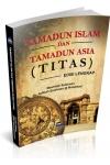 TAMADUN ISLAM DAN TAMADUN ASIA (TITAS)