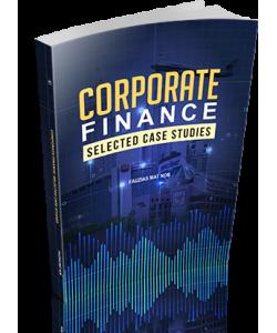 CORPORATE FINANCE : SELECTED CASE STUDIES