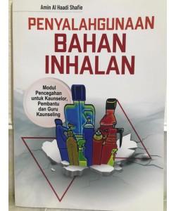 PENYALAHGUNAAN BAHAN INHALAN modul pencegahan untuk Kaunselor, Pembantu dan Guru Kaunseling