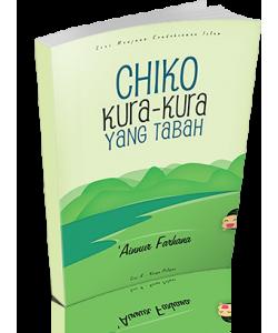 CHIKO KURA-KURA YANG TABAH