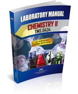 LABORATORY MANUAL CHEMISTRY II (TMS 0434)